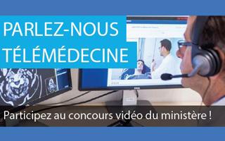 Participez au concours vidéo du Ministère : Parlez-nous télémédecine !