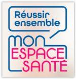 « Réussir Ensemble Mon Espace Santé »